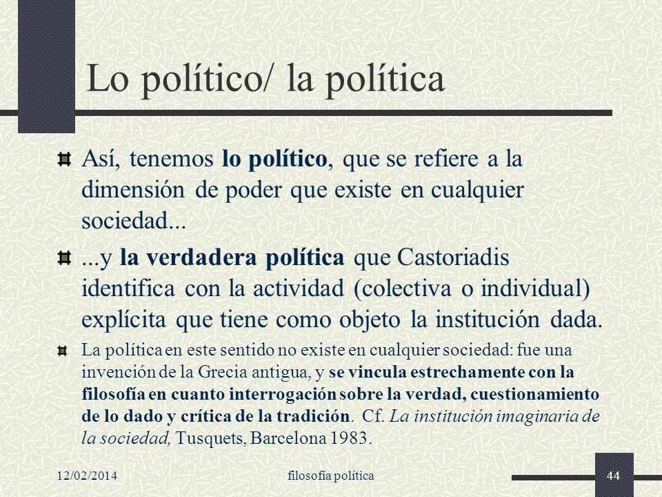Lo político/ la política
