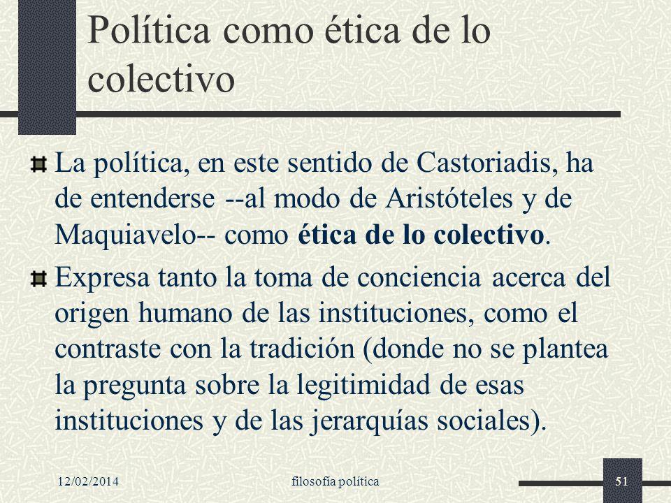 Política como ética de lo colectivo