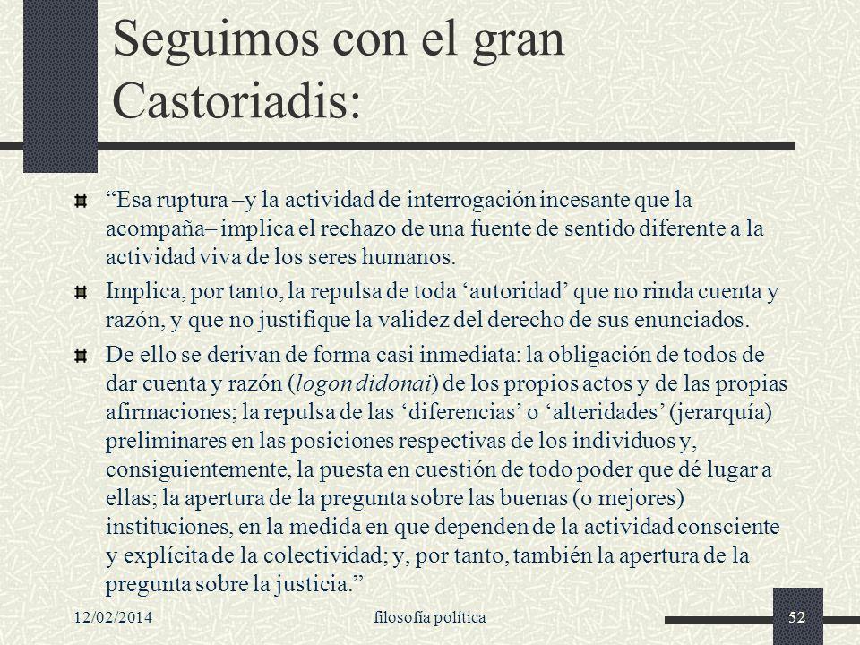 Seguimos con el gran Castoriadis: