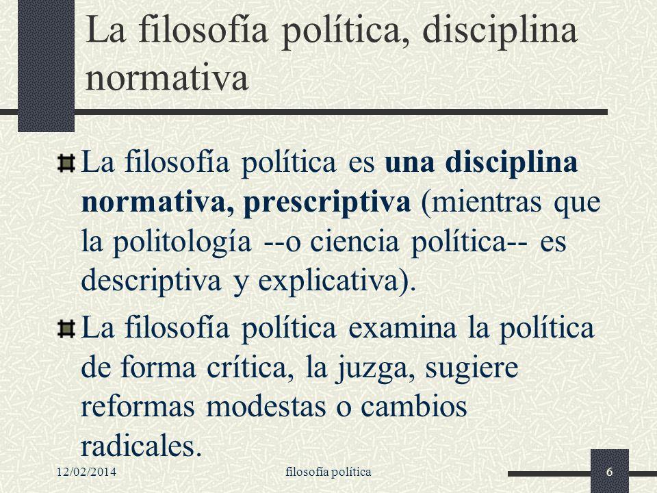 La filosofía política, disciplina normativa