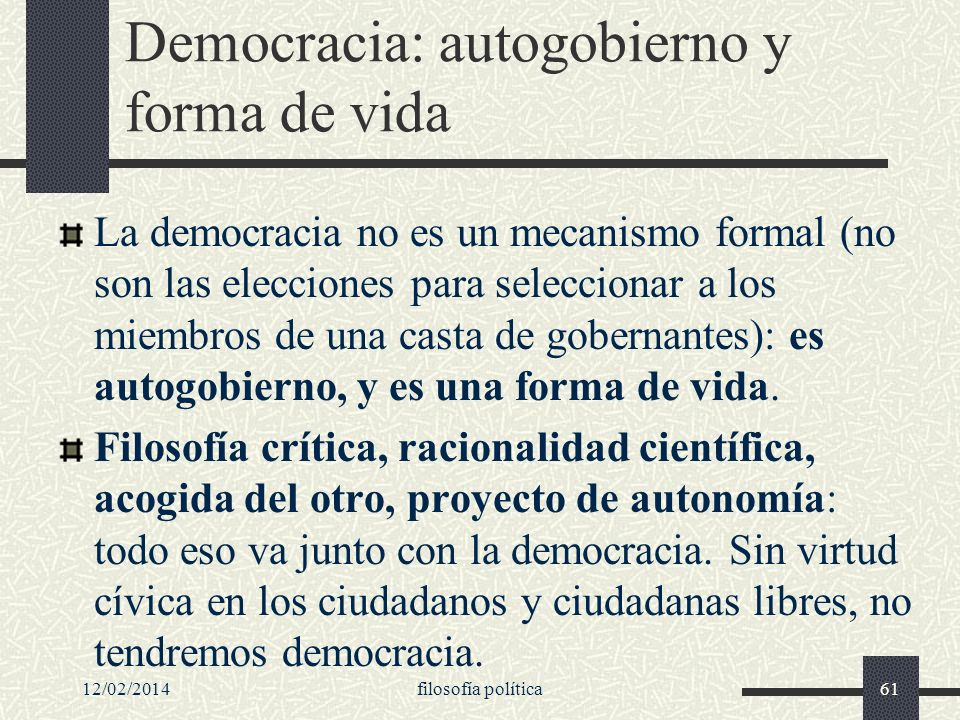 Democracia: autogobierno y forma de vida