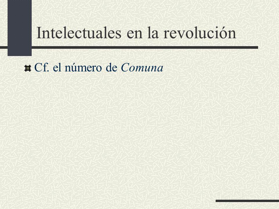 Intelectuales en la revolución