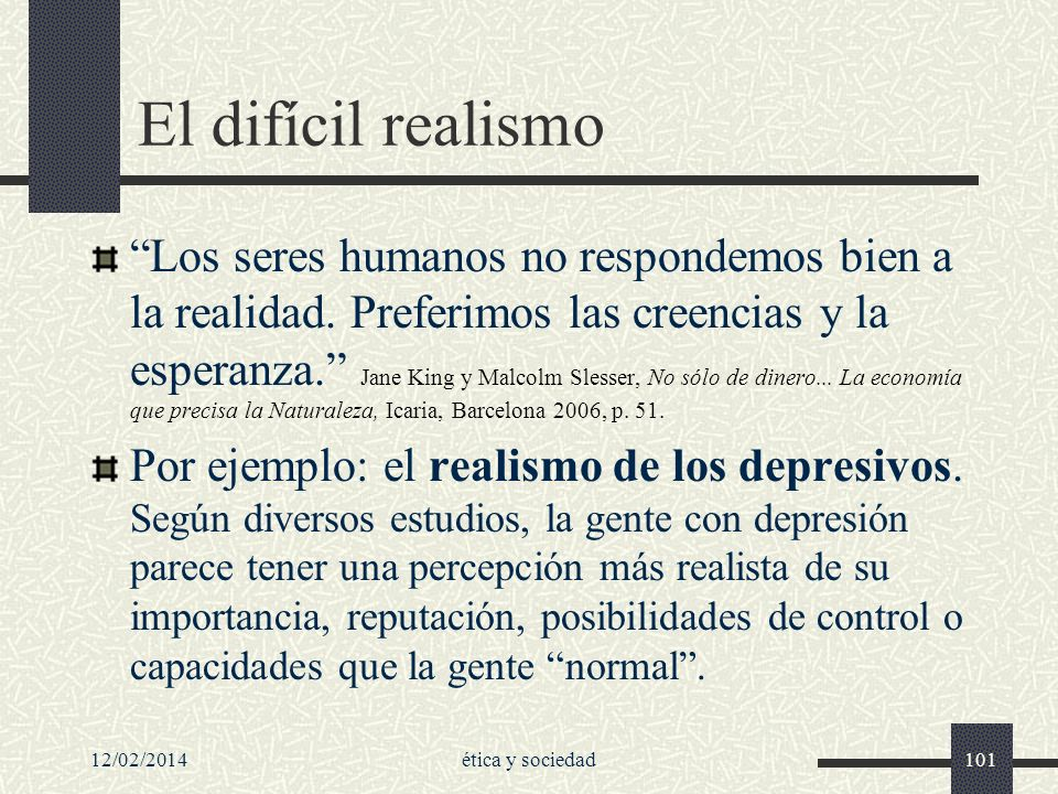 El difícil realismo