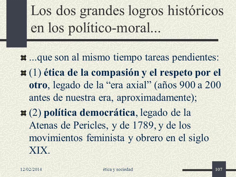 Los dos grandes logros históricos en los político-moral...