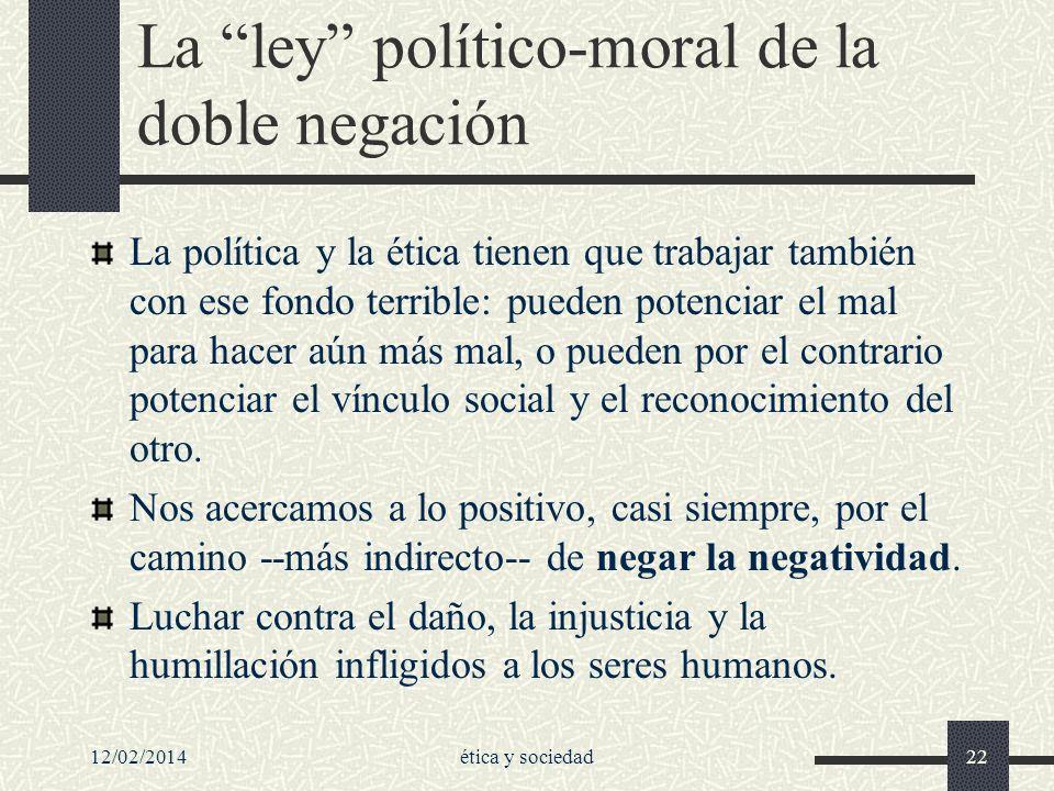La ley político-moral de la doble negación