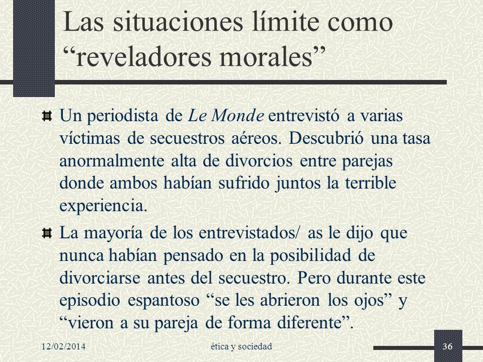 Las situaciones límite como reveladores morales
