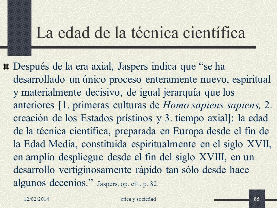 La edad de la técnica científica