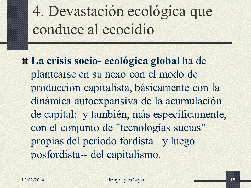 4. Devastación ecológica que conduce al ecocidio
