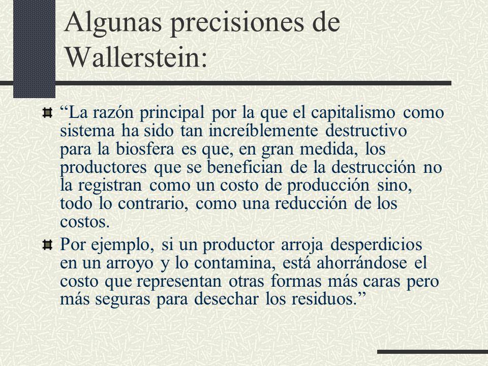 Algunas precisiones de Wallerstein: