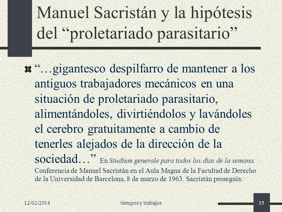 Manuel Sacristán y la hipótesis del proletariado parasitario