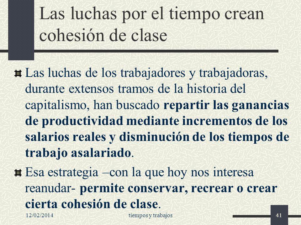 Las luchas por el tiempo crean cohesión de clase