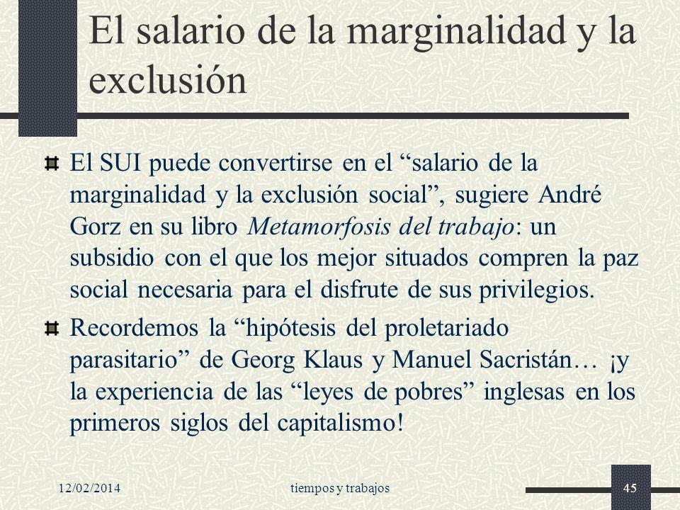El salario de la marginalidad y la exclusión