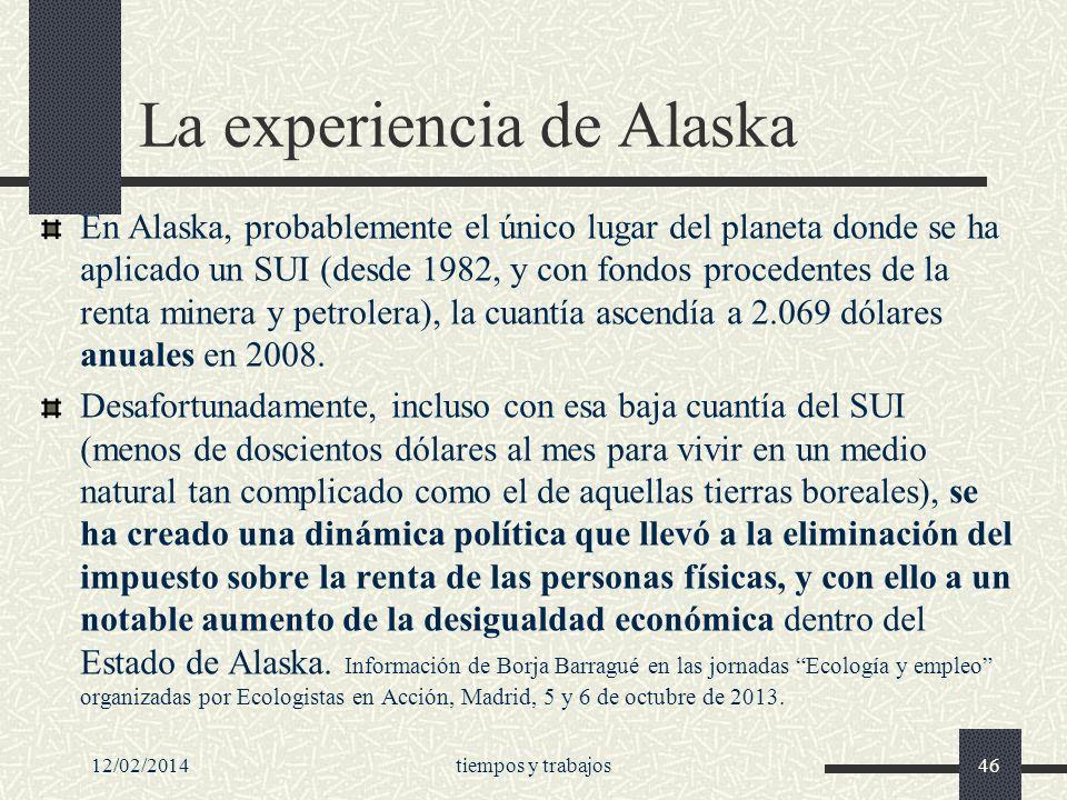 La experiencia de Alaska