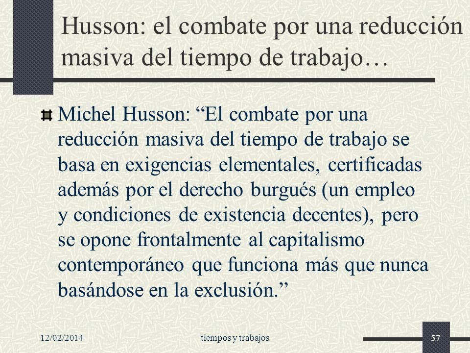 Husson: el combate por una reducción masiva del tiempo de trabajo…