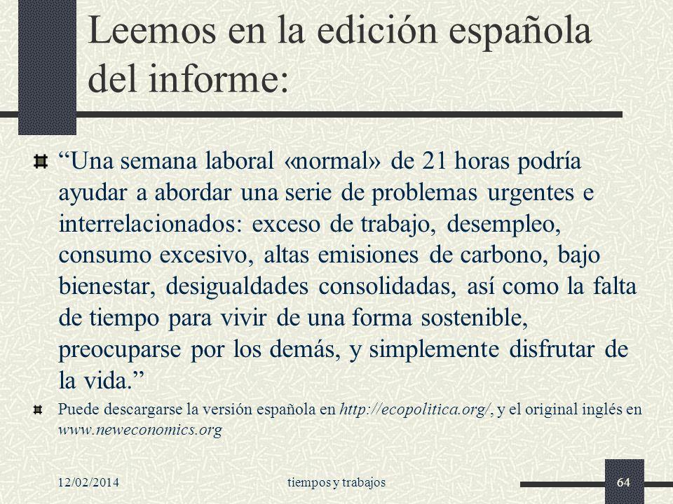 Leemos en la edición española del informe: