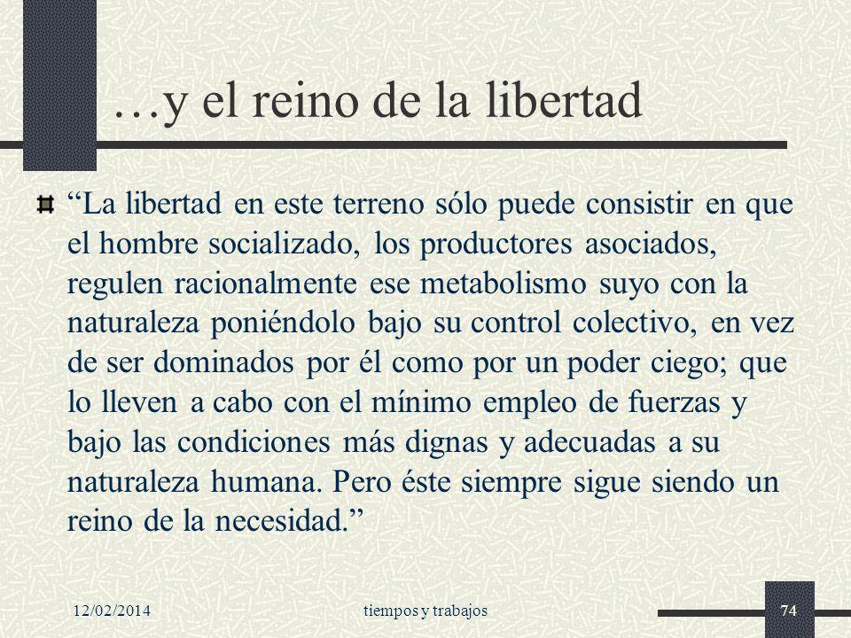 …y el reino de la libertad