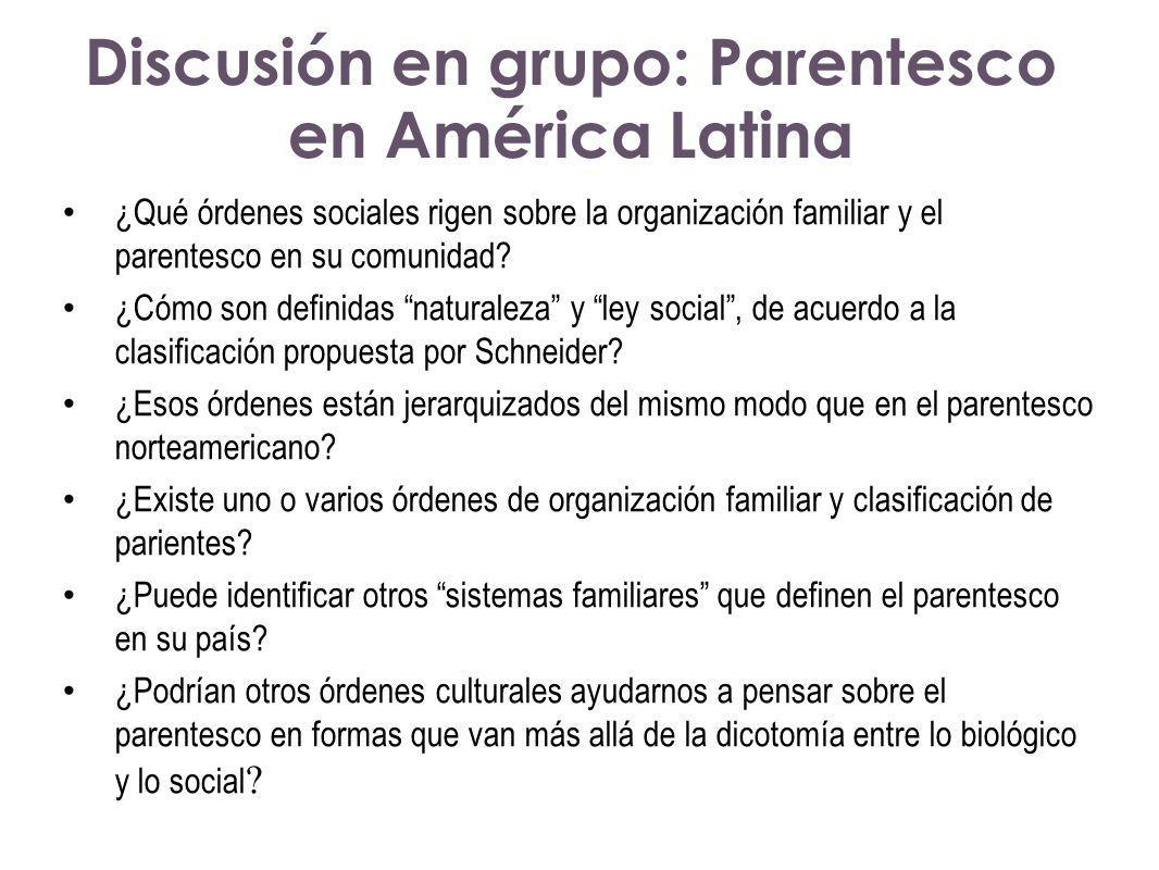 Discusión en grupo: Parentesco en América Latina