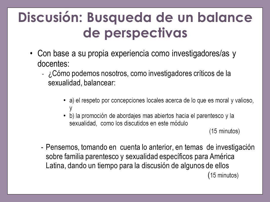 Discusión: Busqueda de un balance de perspectivas