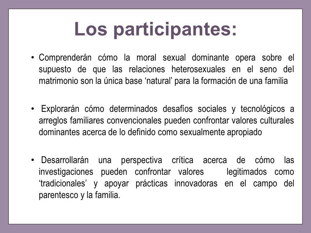 Los participantes: