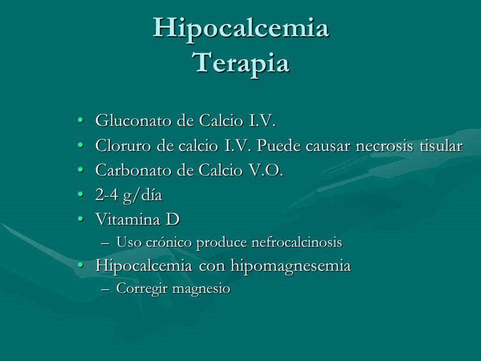 Hipocalcemia Terapia Gluconato de Calcio I.V.