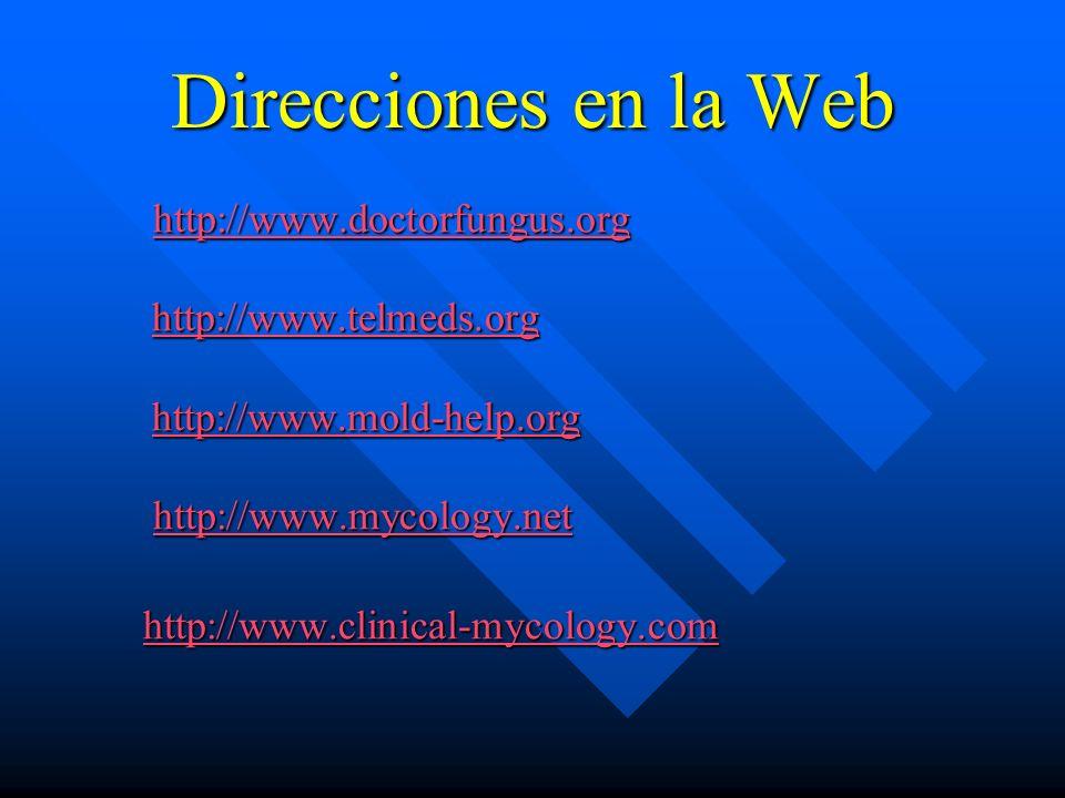Direcciones en la Web http://www.doctorfungus.org