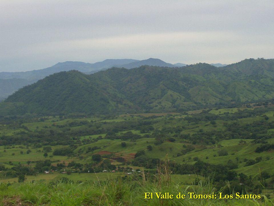 El Valle de Tonosí: Los Santos