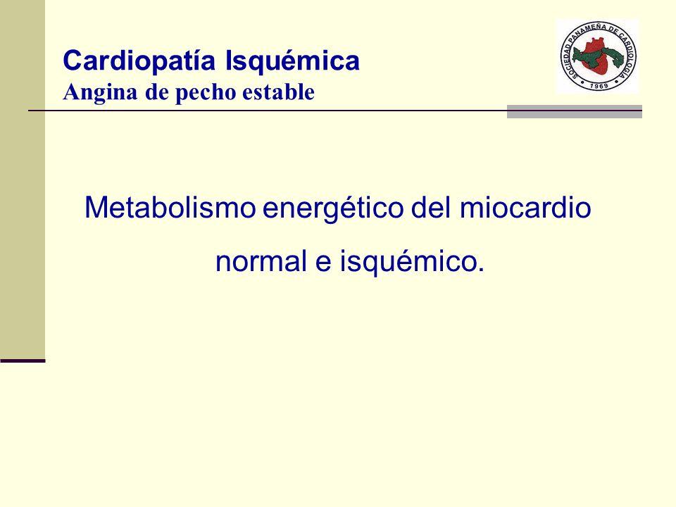 Metabolismo energético del miocardio normal e isquémico.