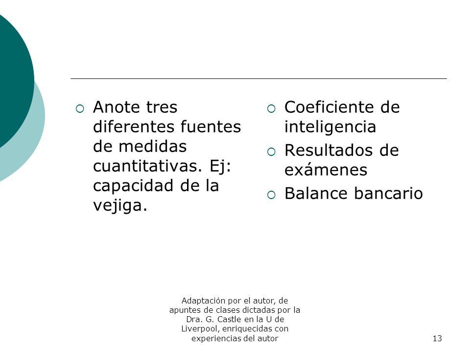 Coeficiente de inteligencia Resultados de exámenes Balance bancario