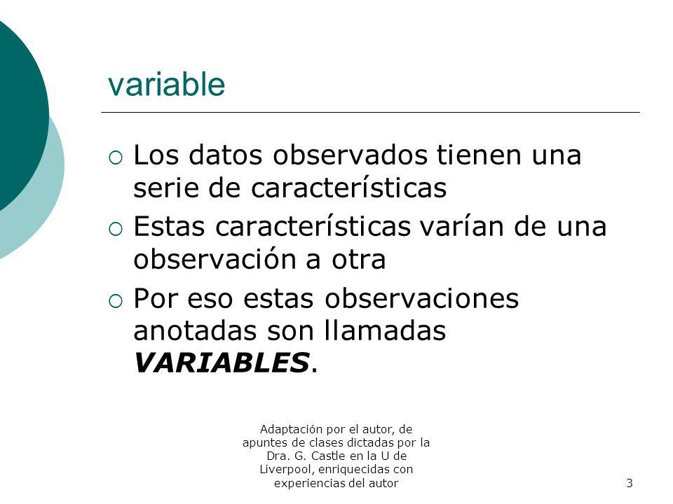 variable Los datos observados tienen una serie de características