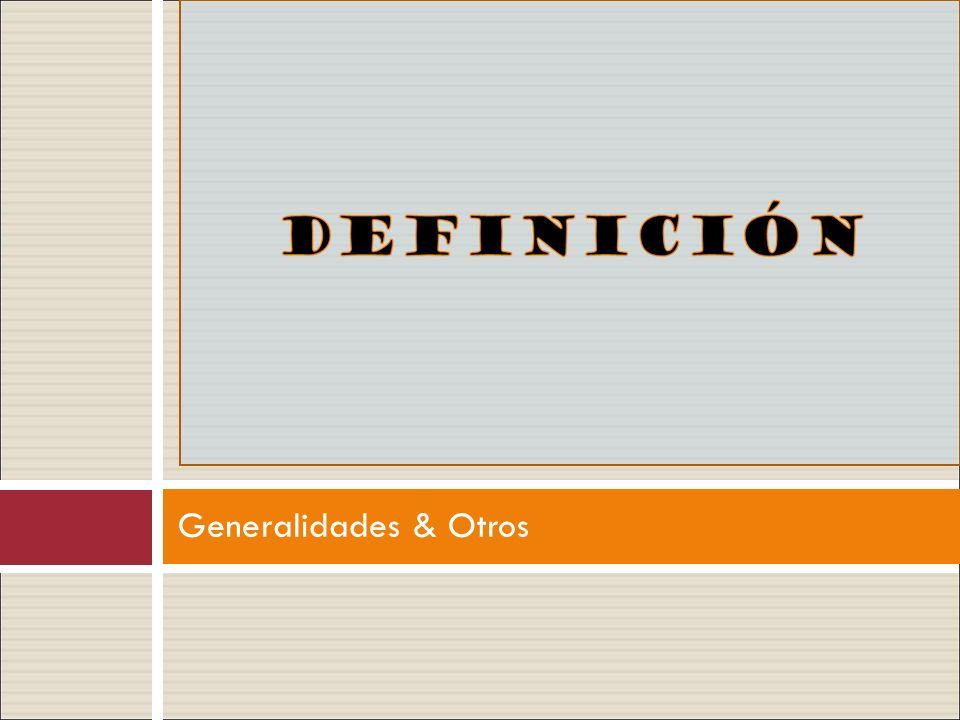 Generalidades & Otros