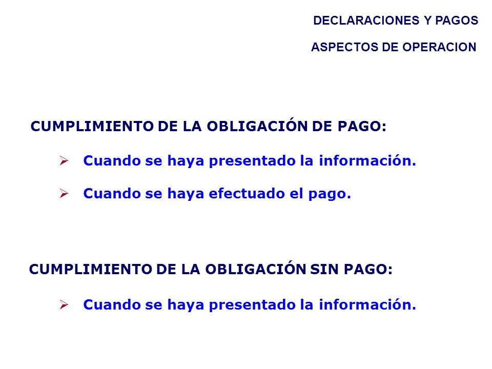 CUMPLIMIENTO DE LA OBLIGACIÓN DE PAGO: