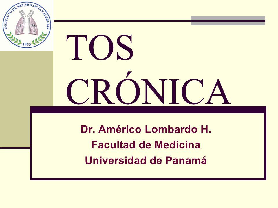 Dr. Américo Lombardo H. Facultad de Medicina Universidad de Panamá