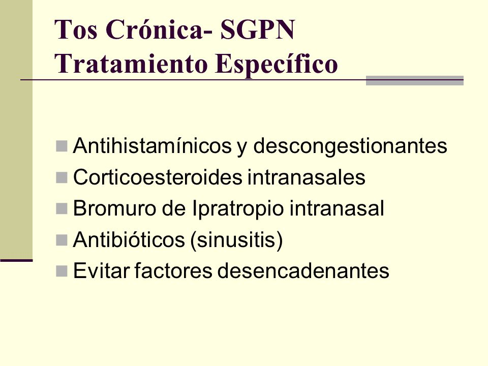 Tos Crónica- SGPN Tratamiento Específico