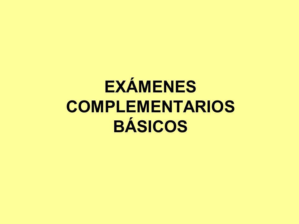EXÁMENES COMPLEMENTARIOS BÁSICOS