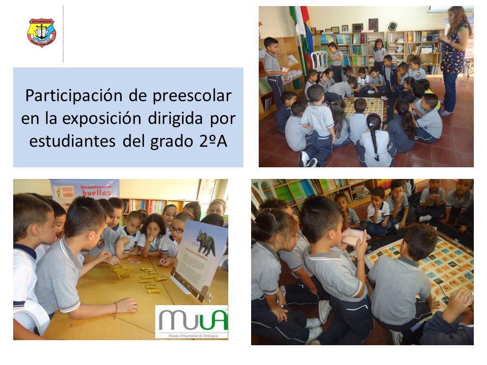 Participación de preescolar en la exposición dirigida por estudiantes del grado 2ºA