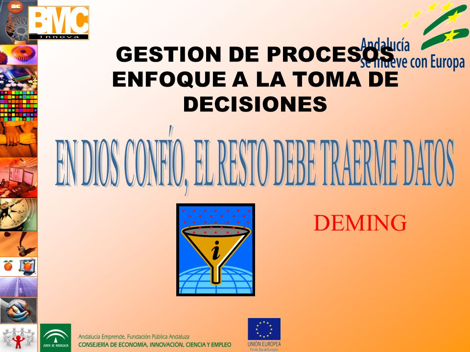 GESTION DE PROCESOS ENFOQUE A LA TOMA DE DECISIONES