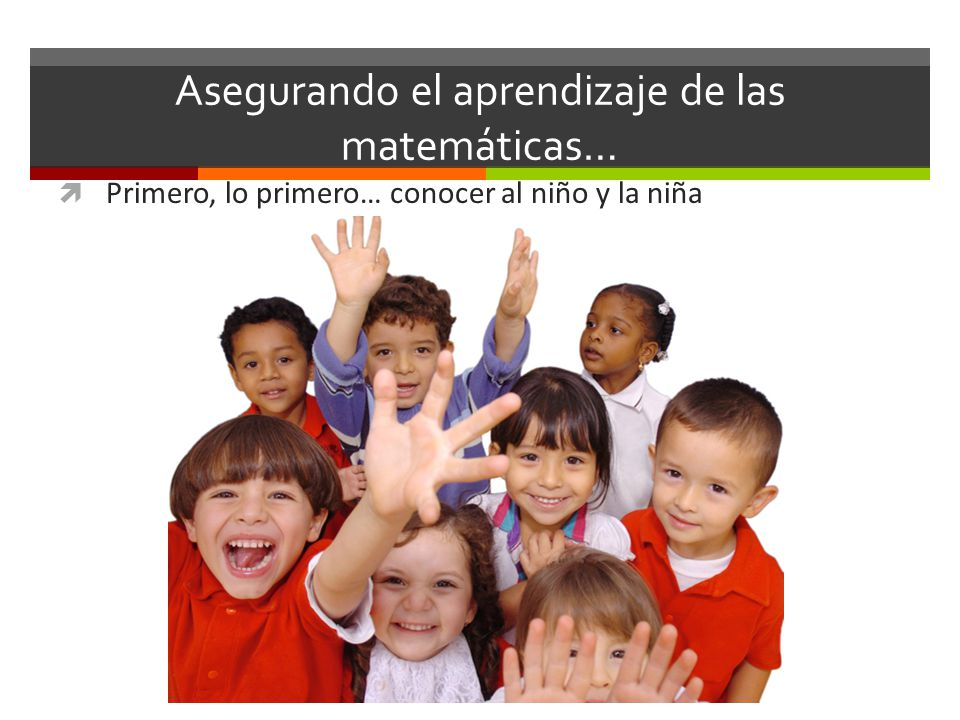 Asegurando el aprendizaje de las matemáticas…