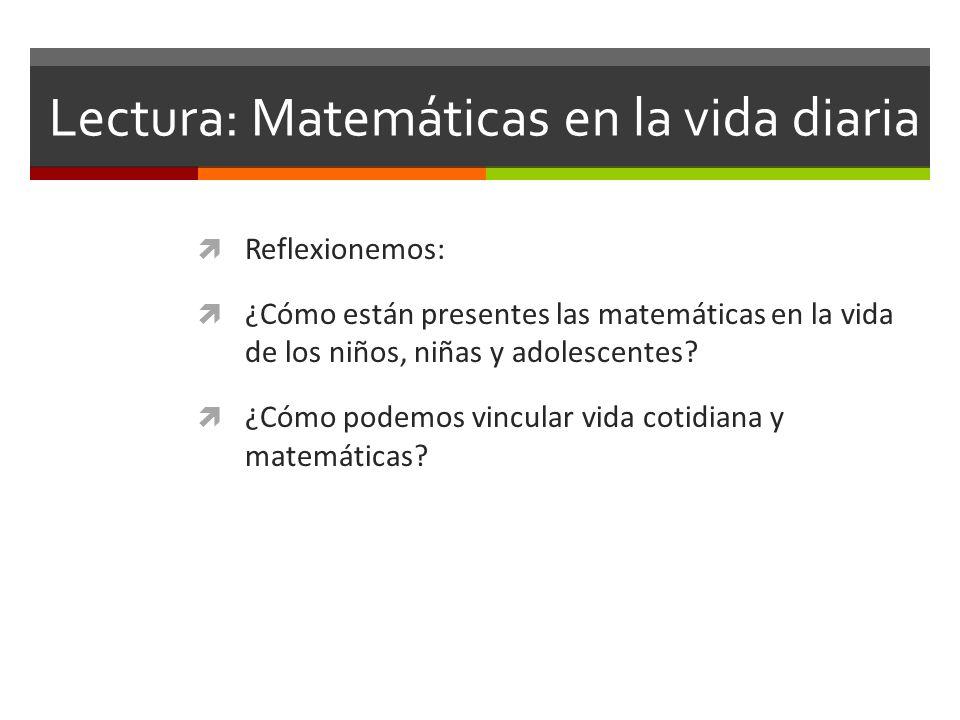 Lectura: Matemáticas en la vida diaria