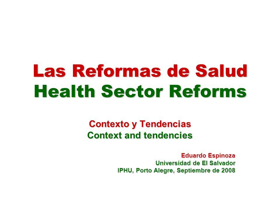 Las Reformas de Salud Health Sector Reforms