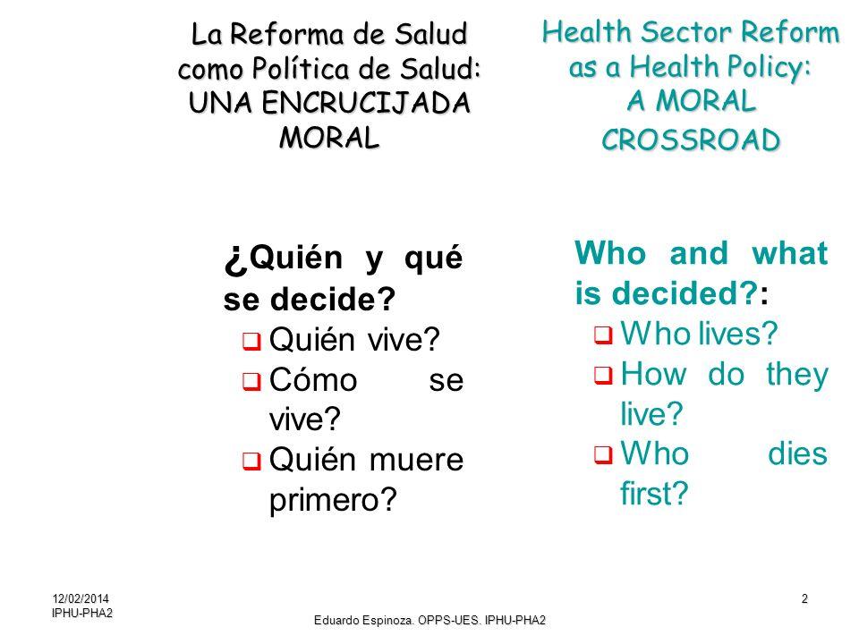 La Reforma de Salud como Política de Salud: UNA ENCRUCIJADA MORAL