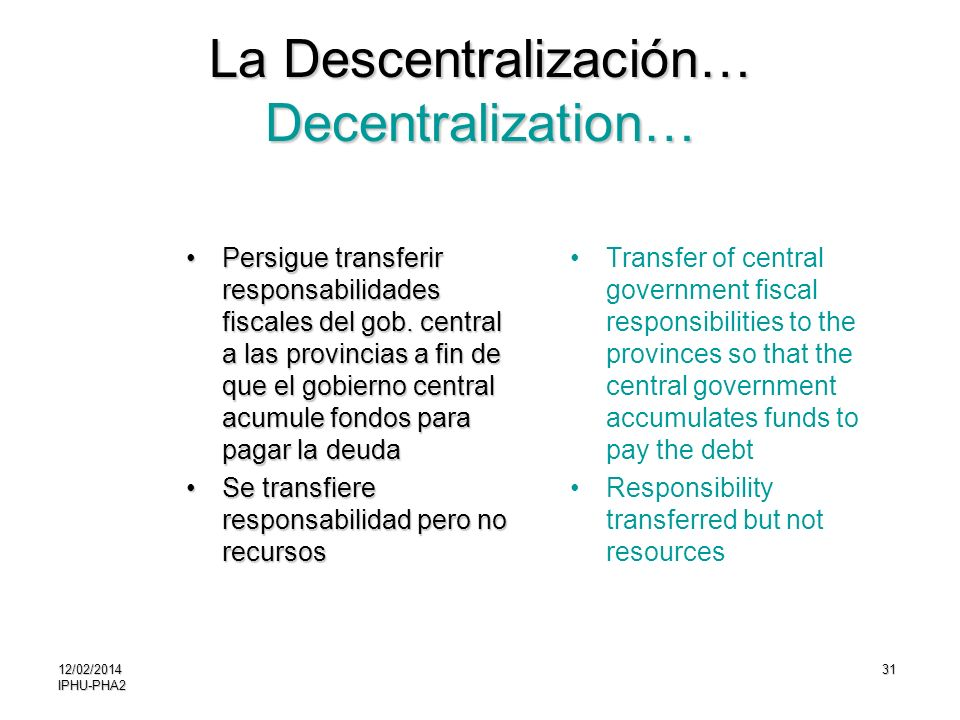 La Descentralización… Decentralization…