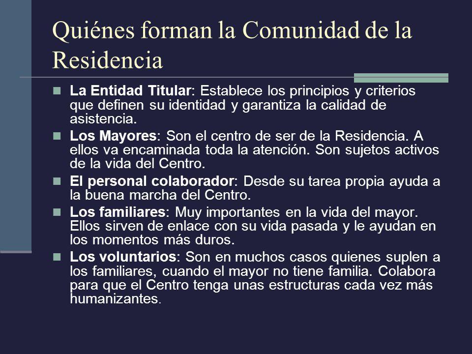 Quiénes forman la Comunidad de la Residencia