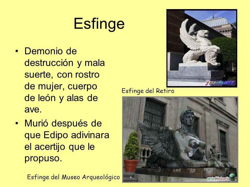 Esfinge Demonio de destrucción y mala suerte, con rostro de mujer, cuerpo de león y alas de ave.