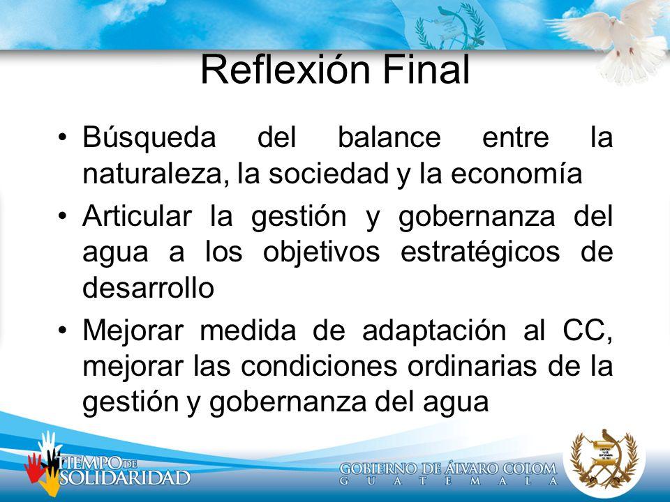 Reflexión FinalBúsqueda del balance entre la naturaleza, la sociedad y la economía.