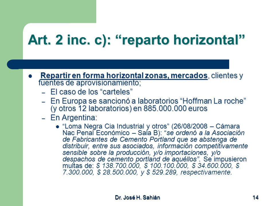 Art. 2 inc. c): reparto horizontal