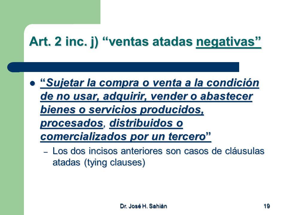 Art. 2 inc. j) ventas atadas negativas