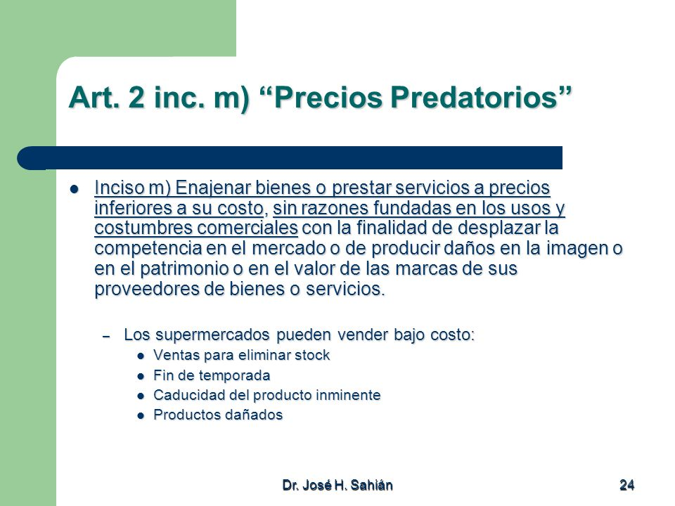 Art. 2 inc. m) Precios Predatorios