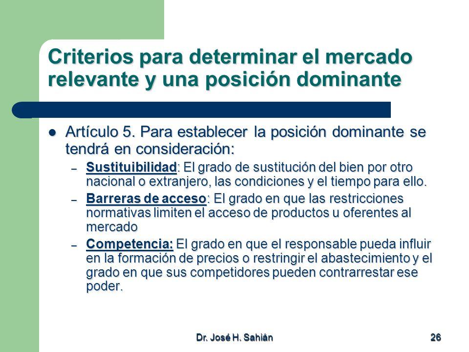 Criterios para determinar el mercado relevante y una posición dominante