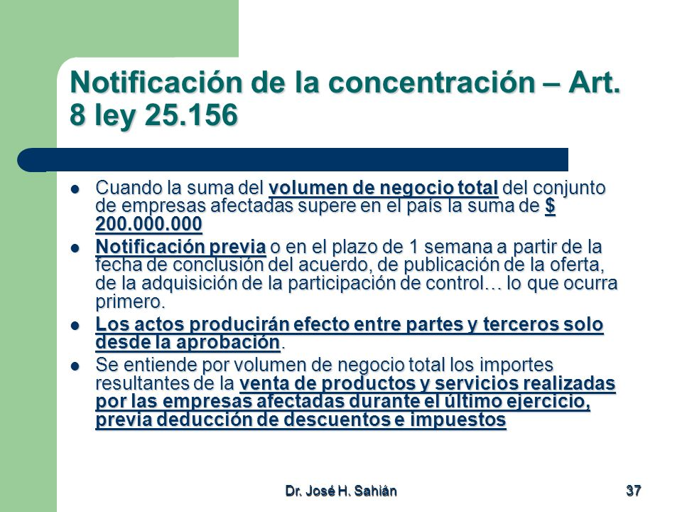 Notificación de la concentración – Art. 8 ley 25.156