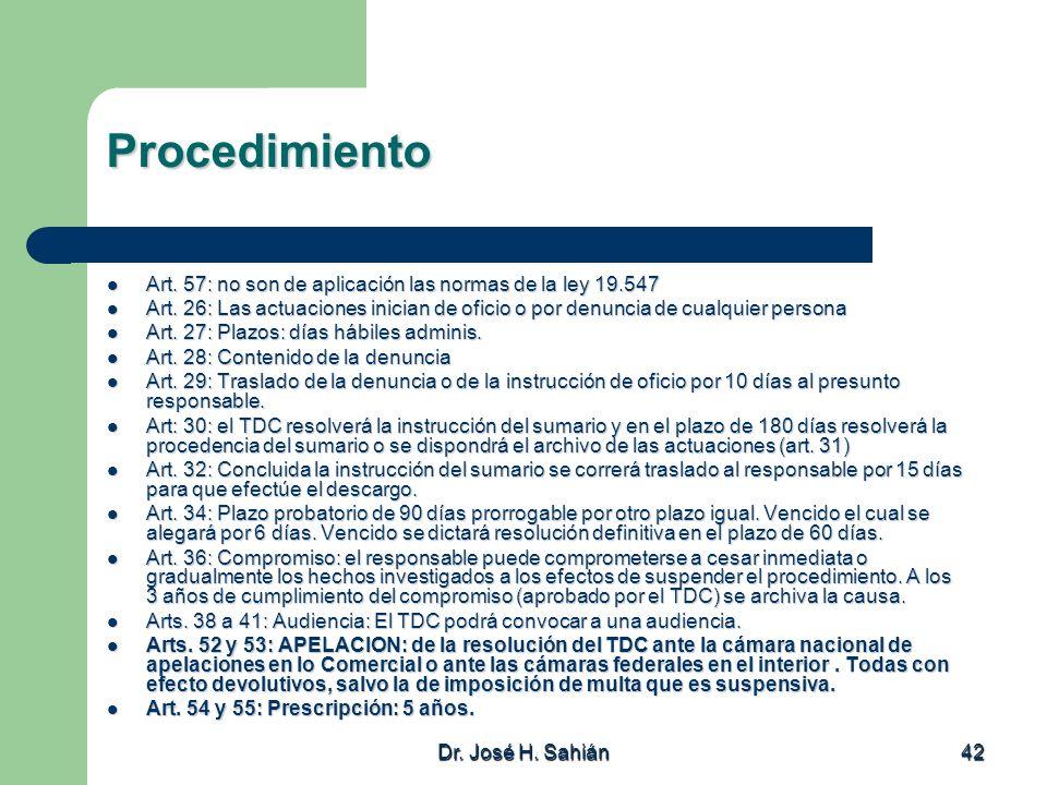 Procedimiento Art. 57: no son de aplicación las normas de la ley 19.547.